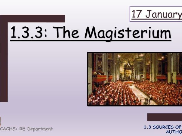 Edexcel: 1.3.3 The Magisterium