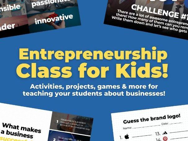 Entrepreneurship Class for Kids!