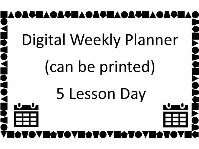 Digital Teacher Planner - 5 Lesson Day with One or Two Week Timetable