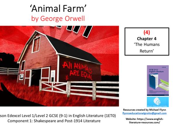 GCSE Literature: (4) 'Animal Farm' – Chapter 4