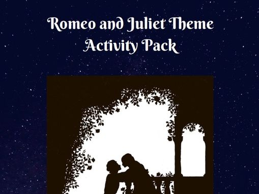 Romeo and Juliet Theme Activity