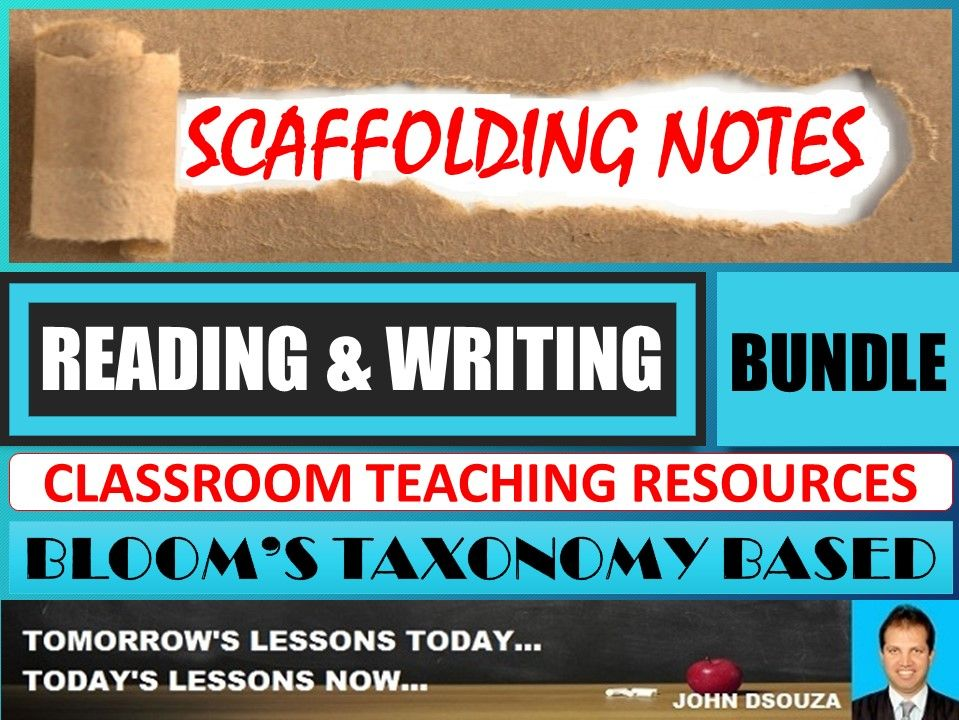 READING & WRITING: BLOOM'S TAXONOMY BASED SCAFFOLDING NOTES - BUNDLE