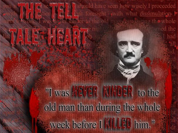 Short story: The Tell Tale Heart by Edgar Allan Poe