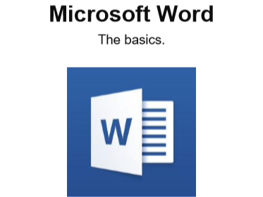 How to use Mircosoft Word - The basics