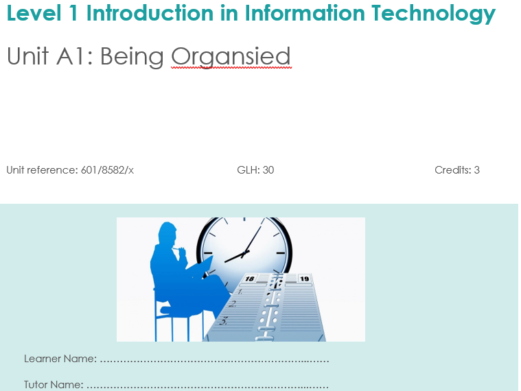 Pearson BTEC Unit A1:  Being Organised