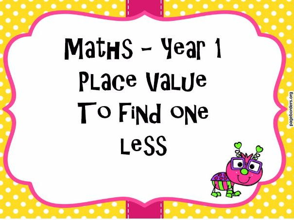 Place value -To find one less - Year 1