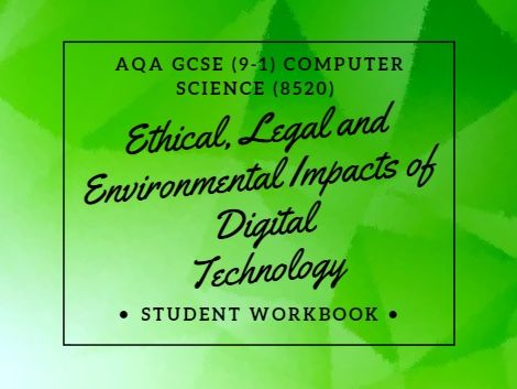 Computer Science: Ethical, legal and environmental impacts AQA (9-1) GCSE  revision and exam practice