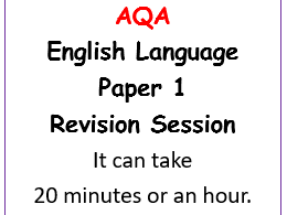 AQA GCSE English Language Paper 1 Revision or Booster lesson