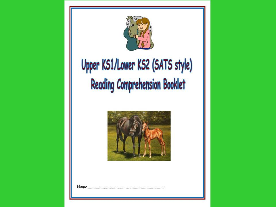 KS1/LKS2 SATs style reading comprehension booklet based on HORSES.