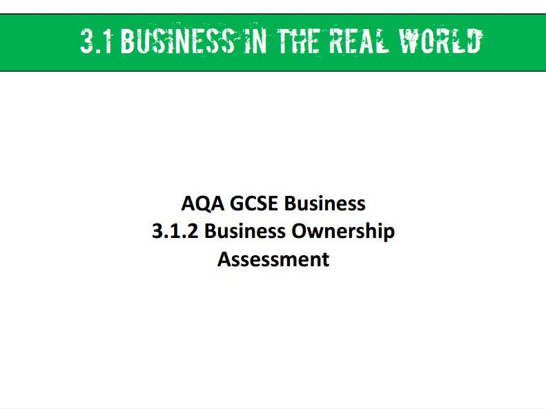 AQA GCSE Business (9-1) 3.1.2 Business Ownership - Assessment