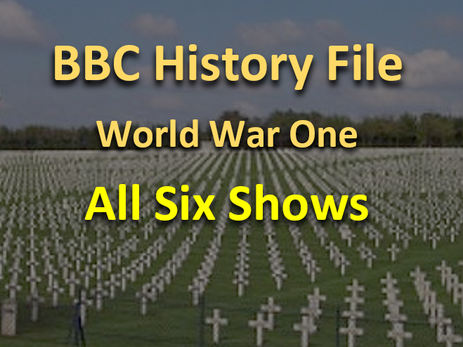 History File WW1 - All six shows, video questions