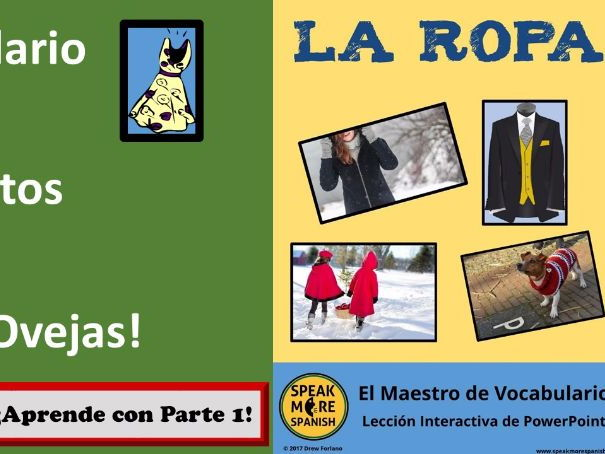 El Maestro de Vocabulario para LA ROPA.  Interactive PowerPoint lesson to learn Spanish Clothes.