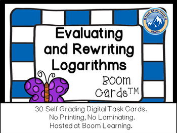 Evaluating and Rewriting Logarithms Boom Cards--Digital Task Cards