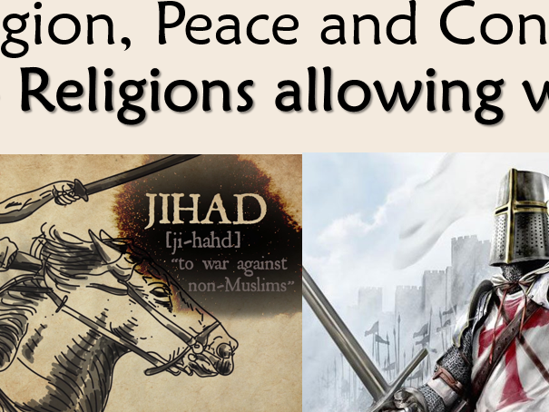 RE GCSE AQA Religion, Peace and Conflict - L4 Just War and Holy War