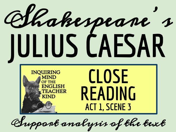 Shakespeare's Julius Caesar Act 1 Scene 3 Close Reading