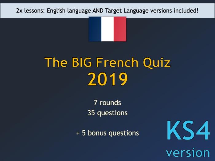 The BIG French Quiz 2019 (KS4 version)