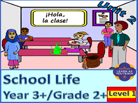 PRIMARY SPANISH UNIT - SCHOOL LIFE (Premium Version)
