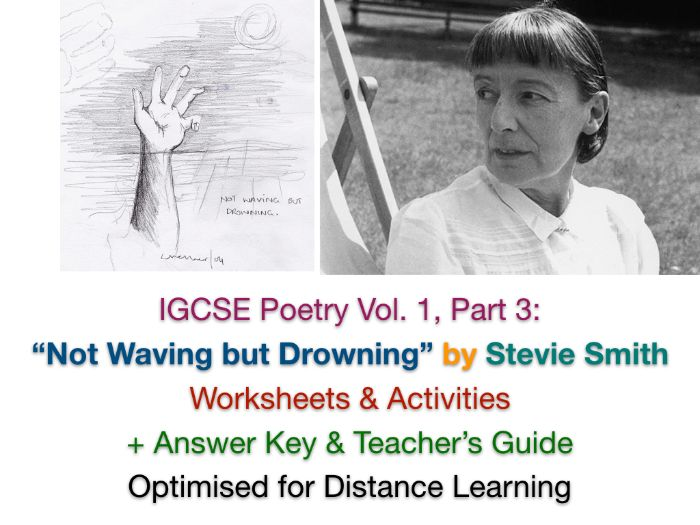 "IGCSE Poetry: ""Not Waving but Drowning"" by Stevie Smith TEACH + REVISE ACTIVITIES + ANSWERS + GUIDE"