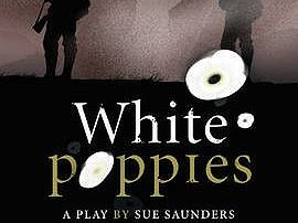 'White Poppies' by Sue Sanders (play) - Complete unit with PP lessons and assessments