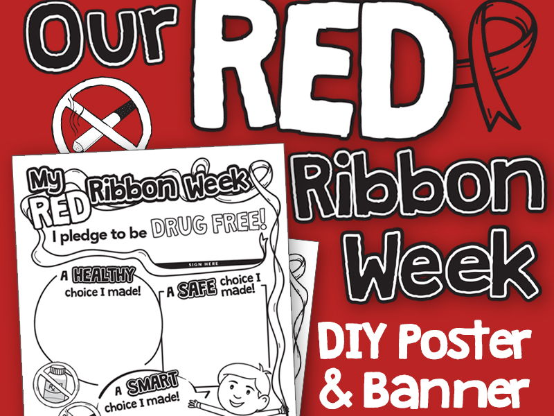 Red Ribbon Week Student Poster, Bulletin Board Banner and Week Activity Form