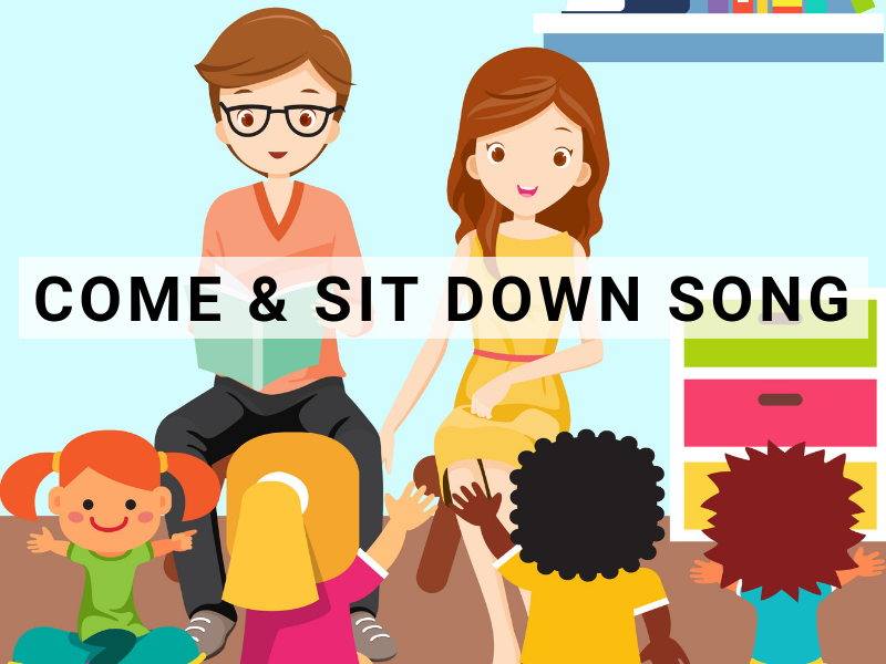 COME & SIT DOWN SONG