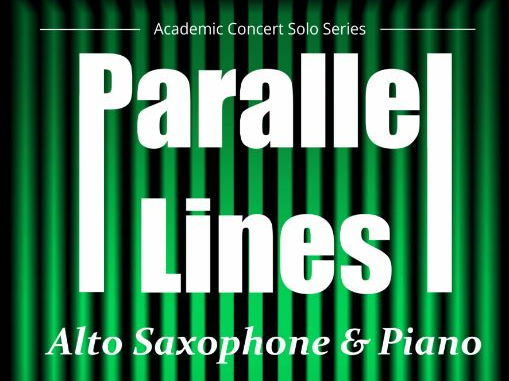 Parallel Lines (Solo Alto Saxophone & Piano)