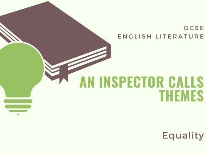 An Inspector Calls - Equality - Theme