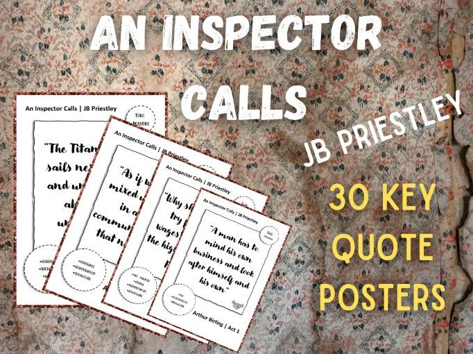 An Inspector Calls | 30 Posters | Quotations, Characters and Tone
