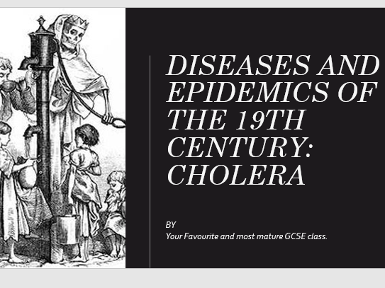 Health and the People- Cholera