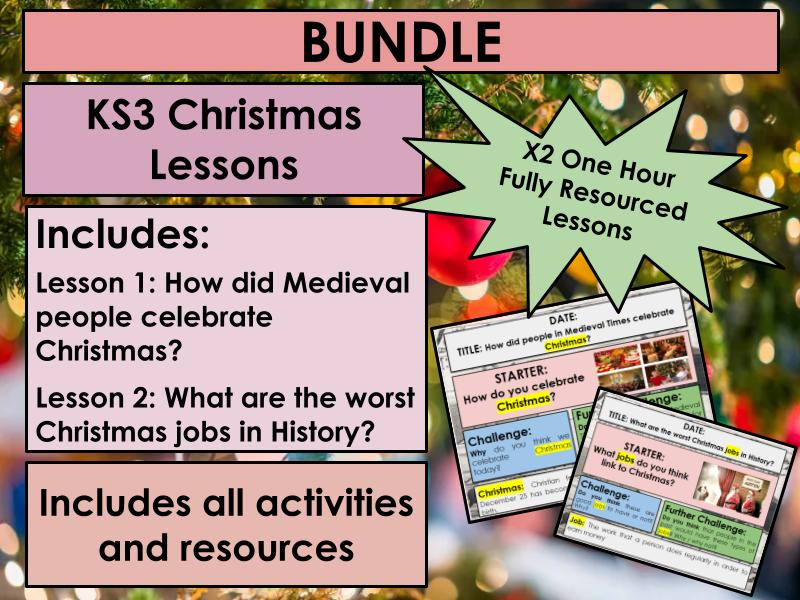 KS3 Christmas History Lessons Bundle  x2: Medieval Christmas & Worst Christmas jobs in History