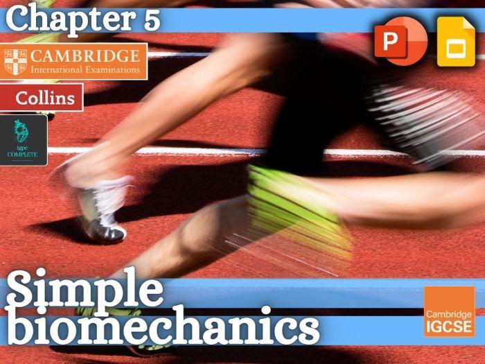 IGCSE / GCSE  PE - SIMPLE BIOMECHANICS - Anatomy and Physiology - full teaching resource