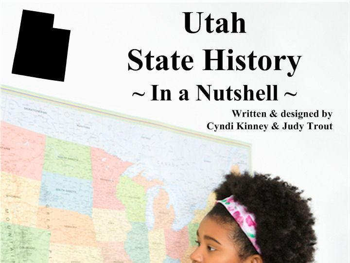 Utah State History In a Nutshell