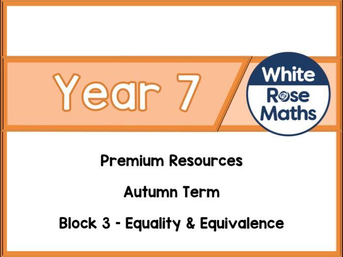 Year 7 - Equality & Equivalence
