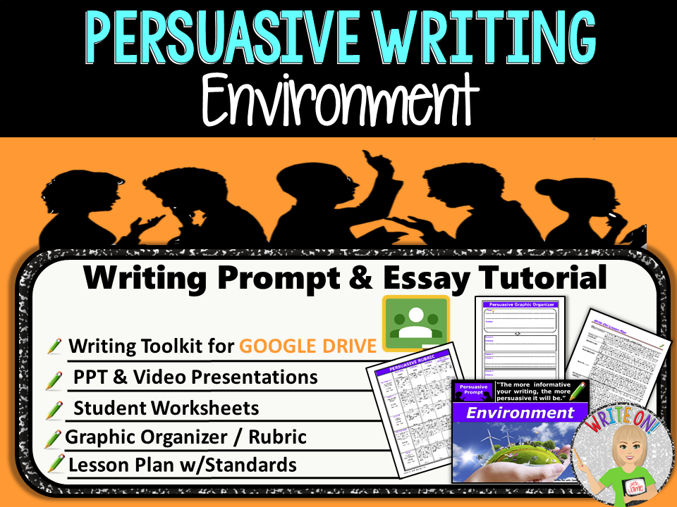 Persuasive Writing Lesson / Prompt – Digital Resource – Environment – Middle School