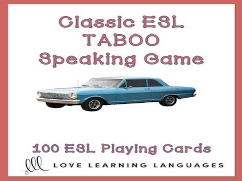 Classic ESL - ELL Taboo Speaking Game