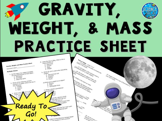 Gravity Worksheet - Weight, Mass, & Gravity
