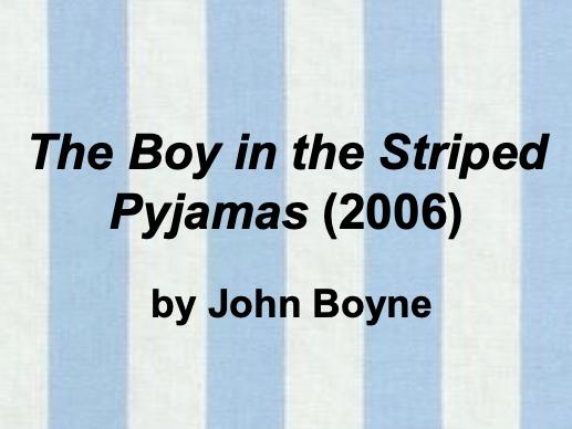 Boy in the Striped Pyjamas (Boyne) - KS3