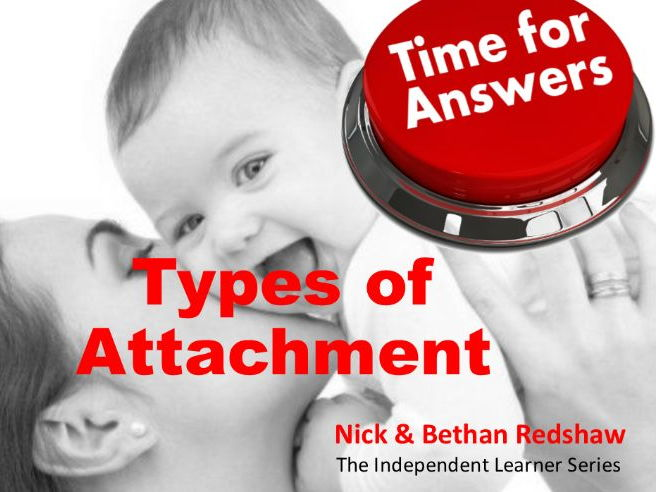 Workbook Answers Attachment - Types of Attachment