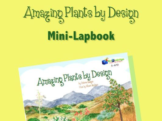 Amazing Plants by Design Mini-Lapbook