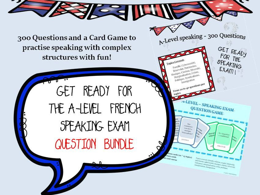French A-level speaking Exam - 300 questions  and Practice Game