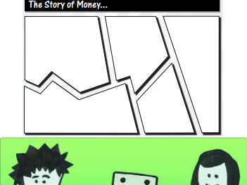 The Story of Money - Video & Comic Strip