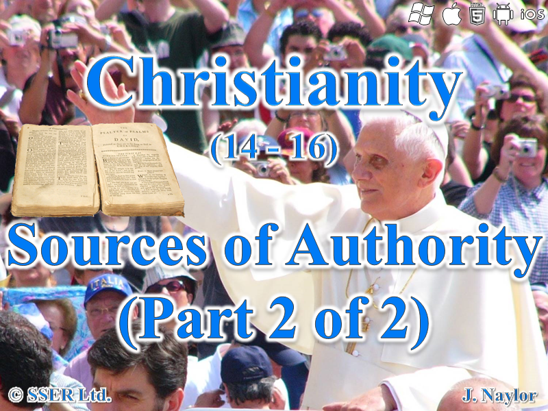 Christianity - Sources of Authority 2 (2 of 2)