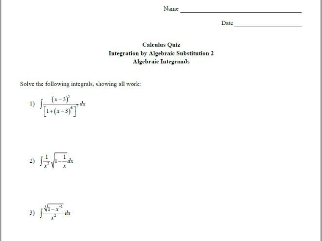 Calculus Quiz - Integration by Alg Sub 2 - Algebraic Integrands w/ Solutions