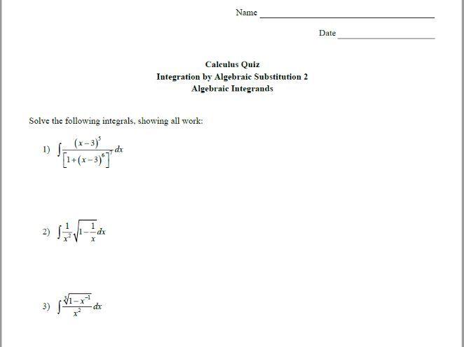 Calculus Quiz - Integration by Alg Sub 2 - Algebraic Integrands w/ Solutions