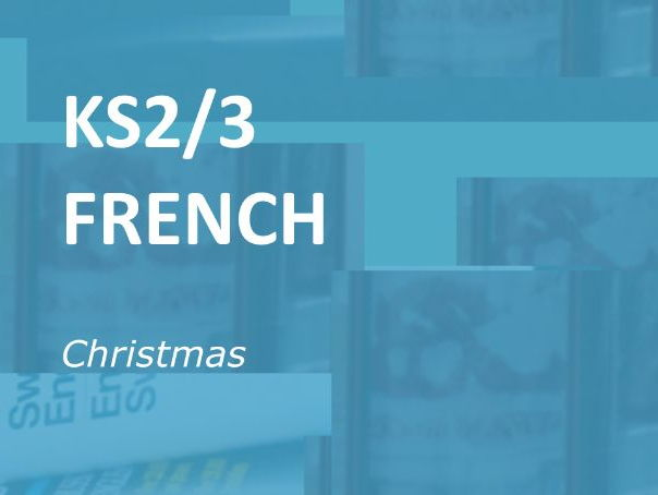 KS2/3 French: Christmas.  Online vocabulary actitivities