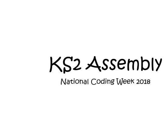 National Coding Week Assembly Powerpoint