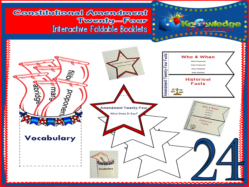 Constitutional Amendment Twenty-Four Interactive Foldable Booklets
