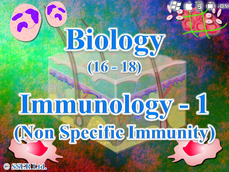 4.1.1 Immunology 1 - Non Specific Immunity