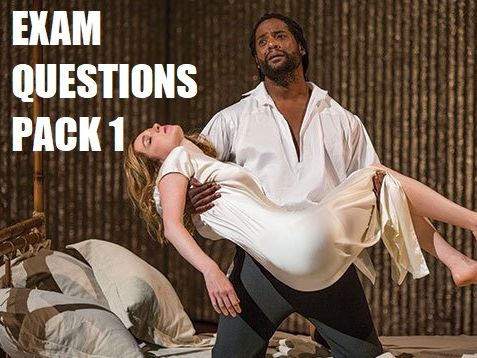 A-Level Othello Exam Question Pack 1 (AQA English Literature A, 7712)
