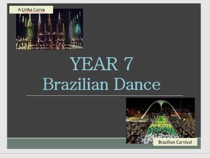 Year 7 Brazilian Dance (Based on A Linha Curva)